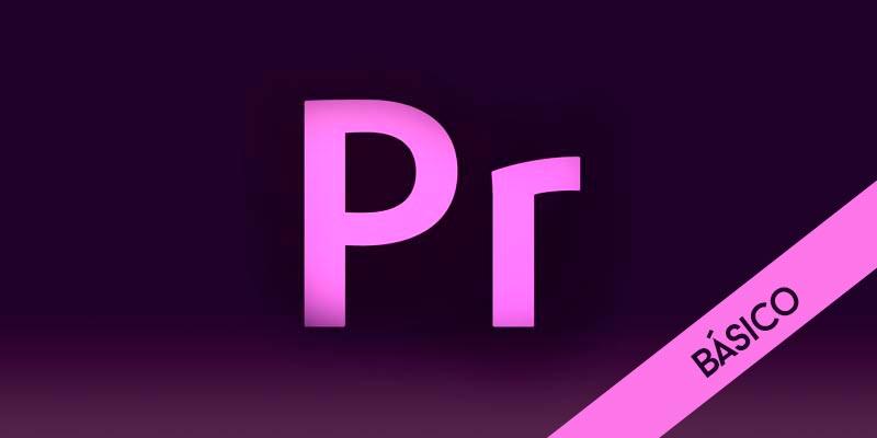 Adobe Premiere CS6 Básico