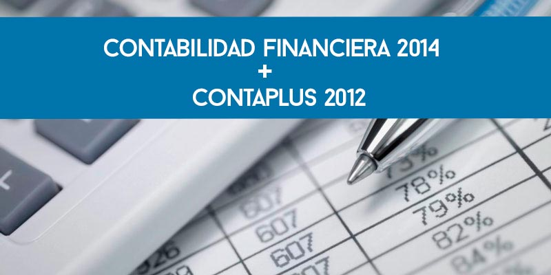 Contabilidad Financiera 2014 + Contaplus 2012