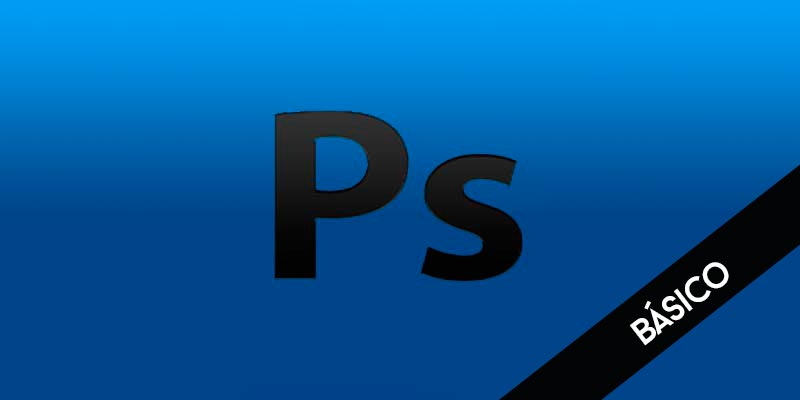 Adobe Photoshop CS4 Básico