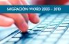 Migración Word 2003-2007